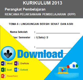 http://www.informasisekolah.com/2016/04/download-rpp-kurikulum-2013-kelas-1-sd-tema-lingkungan-hidup-bersih-sehat-dan-asri.html