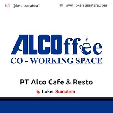 Lowongan Kerja Batam: PT Alco Cafe & Resto (ALCOffee) Juni 2021