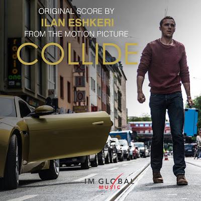 Collide Original Score by Ilan Eshkeri