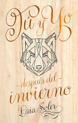 Libro - TÚ Y YO DESPUÉS DEL INVIERNO. Laia Soler (Puck - 5 Marzo 2018) LITERATURA JUVENIL portada