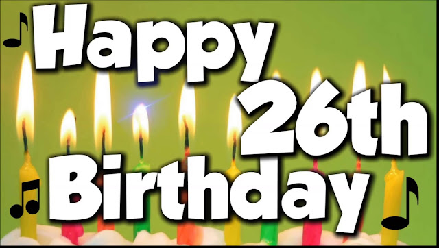 The best Happy 26th Birthday Images and Pictures for Men,For women, For Sisters, Facebook, Friends, Brothers and Family. Loving and funny birthday 26th images...
