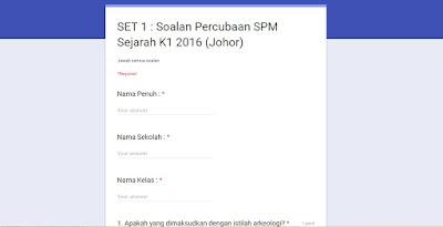 Google Form : Jawab Online 10 Set Soalan Sejarah SPM Kertas 1