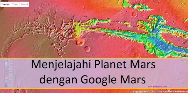 Menjelajahi Planet Mars dengan Google Mars