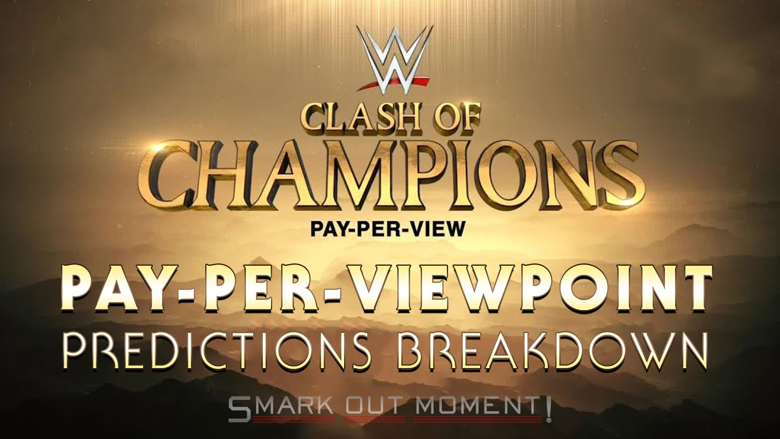 WWE CLASH OF CHAMPIONS 2017 spoilers podcast