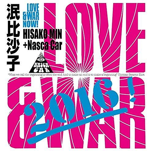 [Album] 泯比沙子+ナスカ・カー – Love&War Now! (2016.08.24/MP3/RAR)