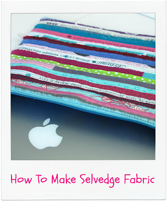 How To Make Selvage/Selvedge Fabric