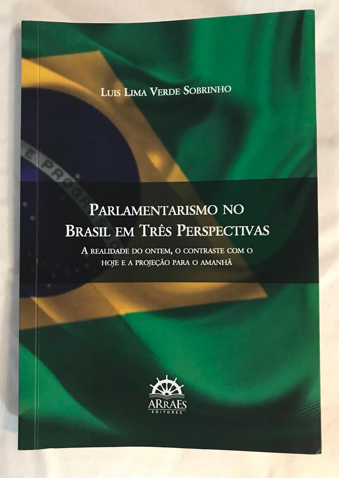 30 anos da constituio destaque em livro de cearense lanamento do livro parlamentarismo no brasil em trs perspectivas a realidade do ontem o contraste com o hoje e a projeo para o amanh luis lima fandeluxe Gallery