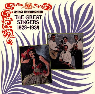 Vintage Hawaiian Music: The Great Singers 1928–1934