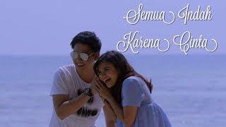 Lirik Lagu Semua Indah Karena Cinta ( RCTI )