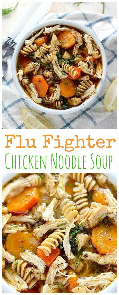 Flu Fighter Chicken Noodle Soup #soup #chicken