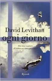 https://www.amazon.it/Ogni-giorno-David-Levithan/dp/8817065331/ref=as_li_ss_tl?ie=UTF8&dpID=4121Hts7tuL&dpSrc=sims&preST=_AC_UL160_SR103,160_&psc=1&refRID=YJ49BHCQYVHSYKM17S7R&linkCode=ll1&tag=viaggiatricep-21&linkId=036bb54ea33dbb179bdb327809165cc6