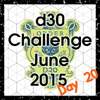 d30 Challenge Day 20