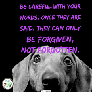 Be careful with your words... - Unknown  Find more free inspirational quotes for teachers and learners at www.HelloMrsSykes.com