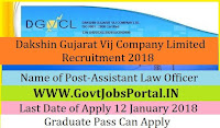 Dakshin Gujarat Vij Company Limited Recruitment 2018– Assistant Law Officer