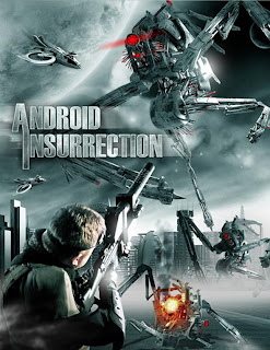Android Insurrection (2012) สงครามสมองกลยึดโลก