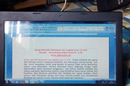 Alasan Memilih Notebook dan Laptop Asus 15 Inch