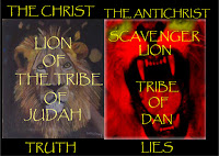 a graphic by Erika Grey of Jesus and the Antichrist the Biblical Contrasts, features two lions side by side, the first lion looks regal and over the lion are the words, The Christ, lion of the Tribe of Judah and underneath it says Truth, the contrasting lion to the right side is red with a roaring mouth and yellow glowing eyes and on this lion are the words, The Antichrist, Scavenger lion,  Tribe of Dan and underneath its graphic it says lies, to show the contrast of Jesus to the Antichrist.