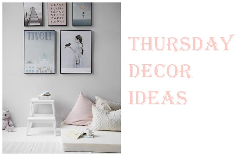 Thursday decor ideas blog da mo