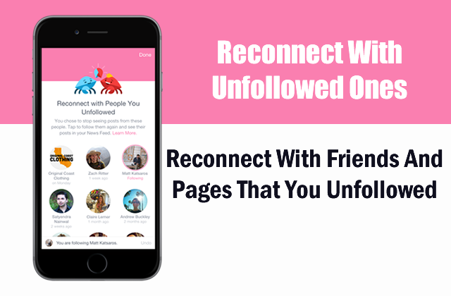 Also reconnect with friends and pages ones you unfollowed earlier.
