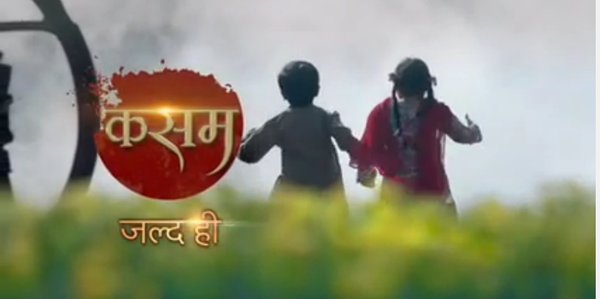 Colors TV Kasam serial wiki, Full Star-Cast and crew, Promos, story, Timings, TRP Rating, actress Character Name, Photo, wallpaper