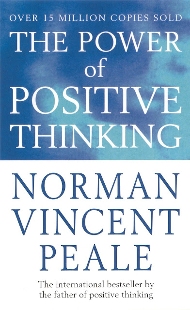 The Power of Positive Thinking oleh Norman Vincent Peale