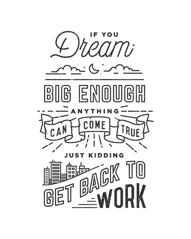 Inspirasi desain tipografi terbaik dan terbaru - Get Back To Work by Drew Ellis