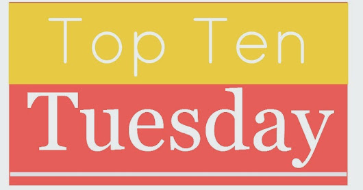 Top Ten Tuesday: Villains