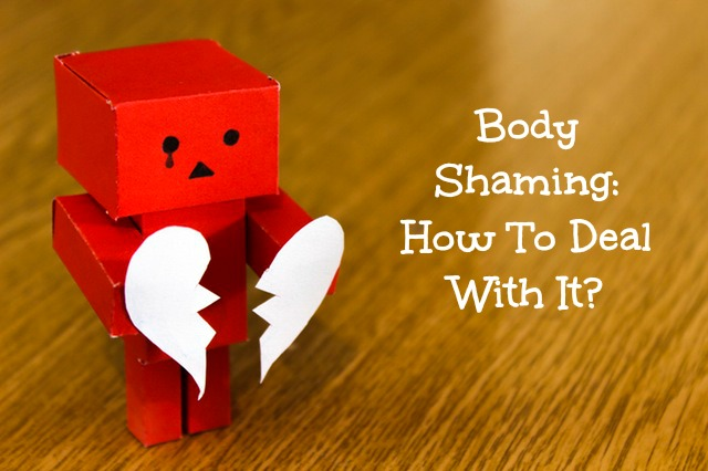 how deal with body shaming what to do about