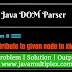 How to add new attribute to the given node in XML file using DOM Parser in Java?
