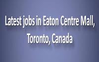 Jobs in Eaton Centre Mall, Toronto, Canada