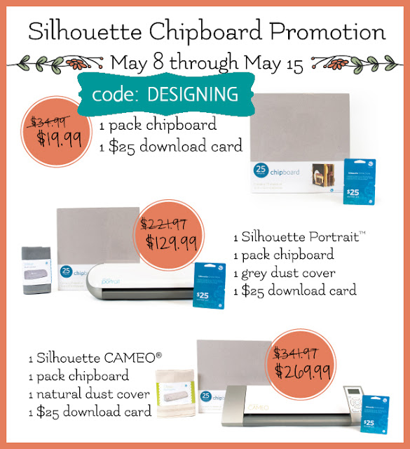 Silhouette May Promotion - sale on Silhouette and Chipboard @SimplyDesigning with code: DESIGNING.  #silhouette #spon