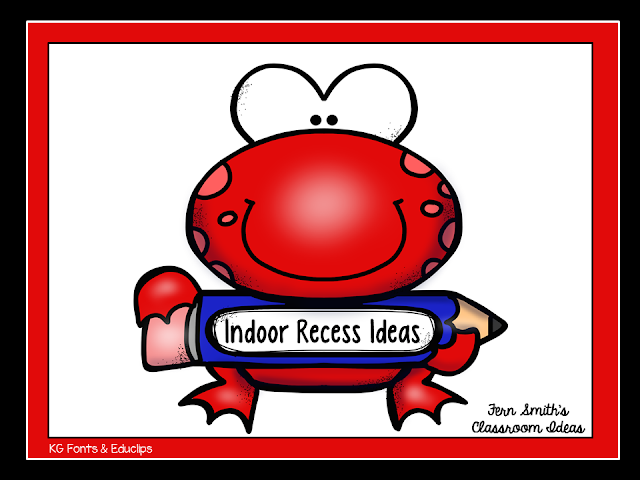 Fern Smith's Classroom Ideas Indoor Recess Tips and Freebies for the 2015 - 2016 School Year!
