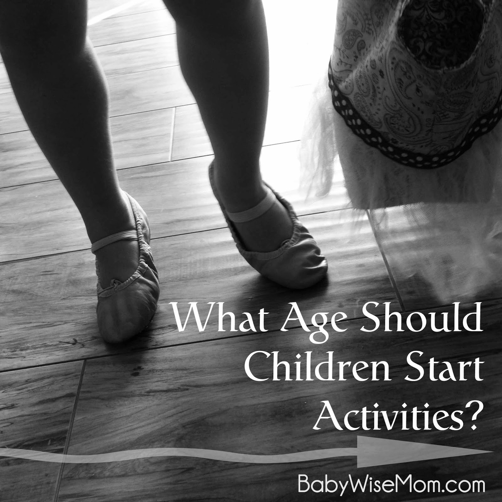What Age Should Children Start Activities?