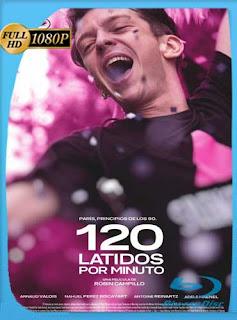 120 latidos por minuto (2017) HD [1080p] Subtitulado [GoogleDrive] SilvestreHD