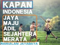 Ramalan Jayabaya Kapan Indonesia Maju Berjaya Makmur Sesuai Isi Jangka Ramalan Jayabaya
