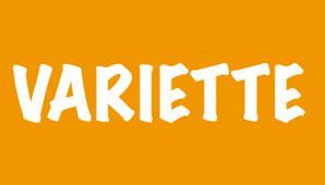 VARIETTE