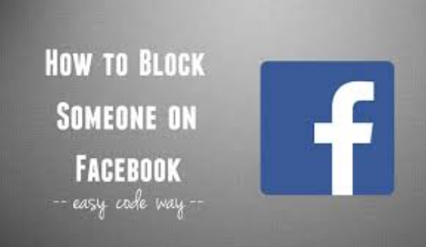 How to block someone on Facebook 2018