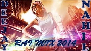 Dj NahiL - Rai Mix 02 2014