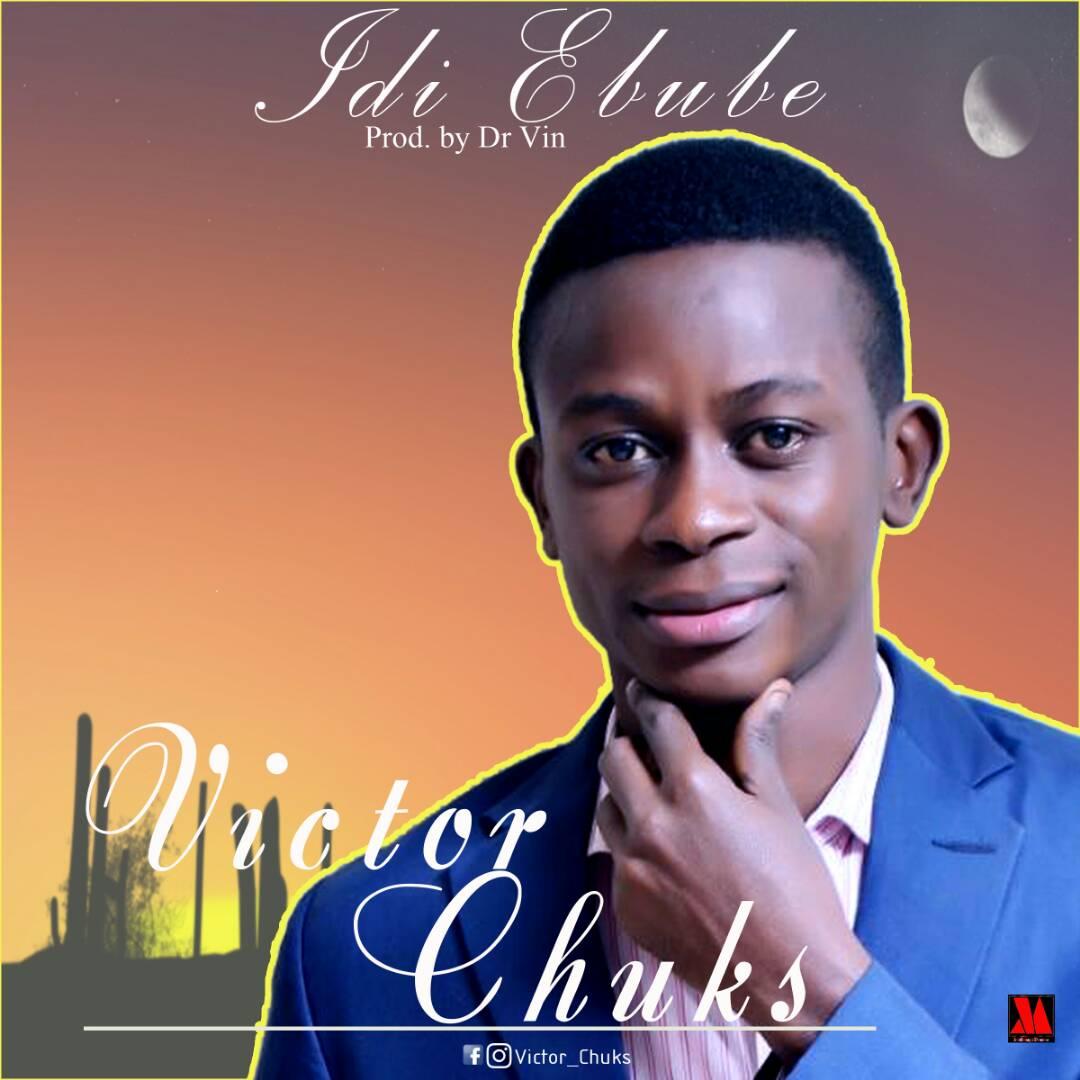 DOWNLOAD MUSIC: Victor Chuks