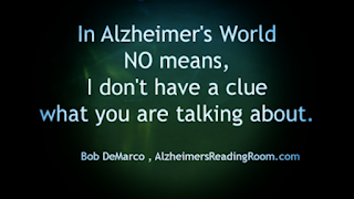 In Alzheimer's World anxiety and stress are greatly reduced | Alzheimer's Reading Room