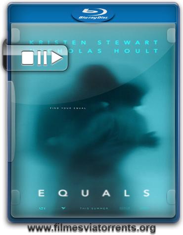 Equals Torrent - BluRay Rip 720p e 1080p Legendado (2015)