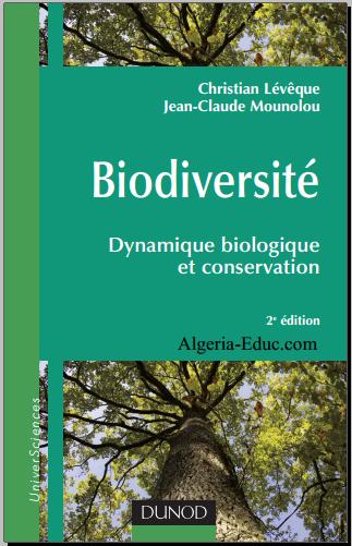 Livre : Biodiversité - Dynamique biologique et conservation PDF