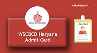 WSCBCD Haryana Admit Card