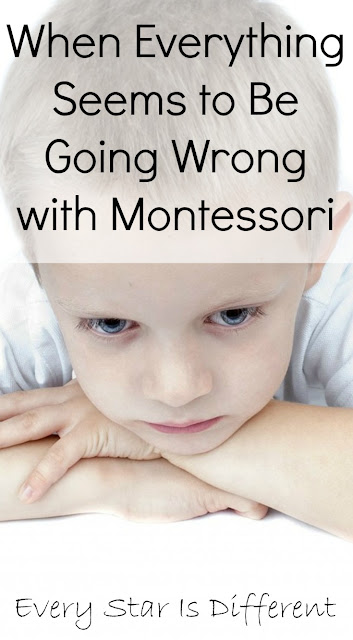 10 Things to Consider When Everything Is going Wrong with Montessori