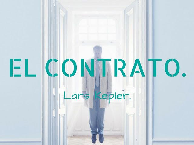 El Contrato. - Lars Kepler.