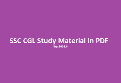 Study material for SSC CGL 2016