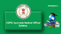 CGPSC Ayurveda Medical Officer Syllabus