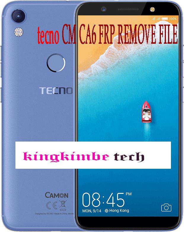 KINGKIMBE TECH: TECNO CM CA6 FRP RESET FILE