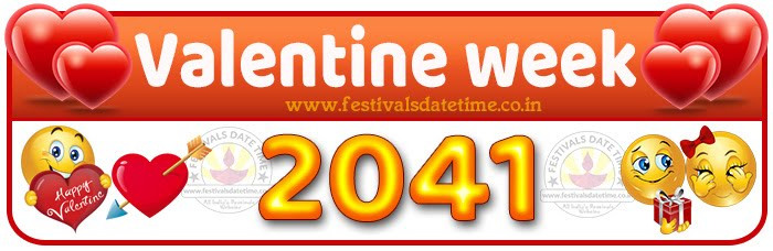 2041 Valentine Week List Calendar, 2041 Valentine Day All Dates & Day