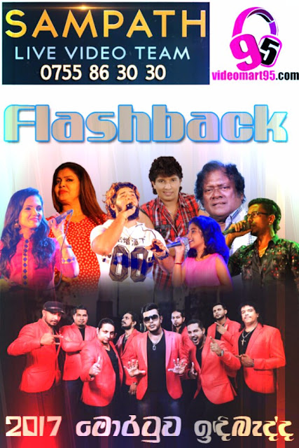 FLASHBACK LIVE AT MORATUWA INDIBEDDA 2017